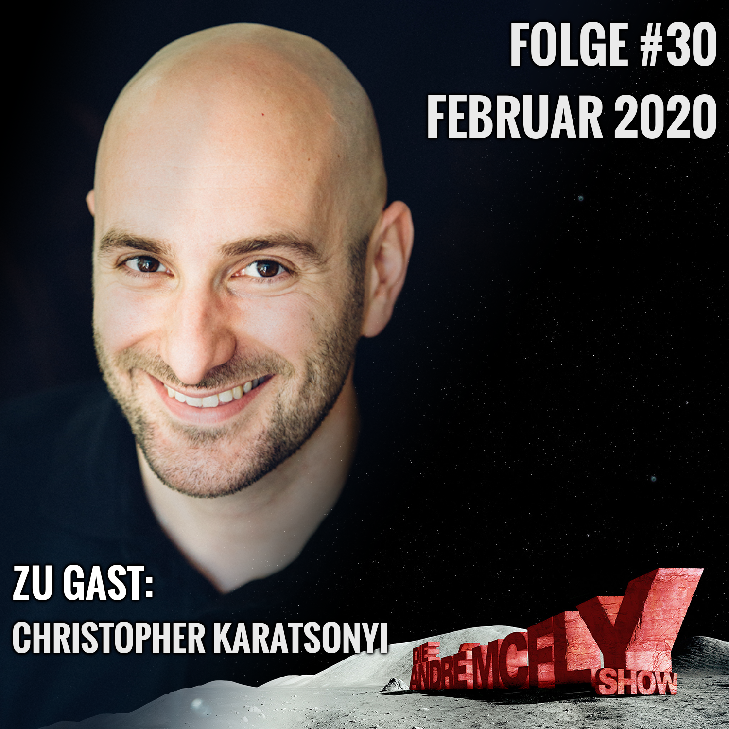 Die André McFly Show #30   Gast: Christopher Karatsonyi