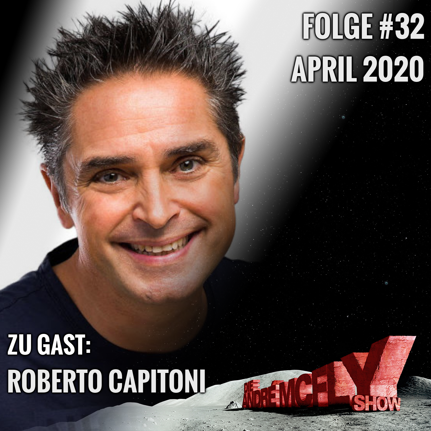 Die André McFly Show #32   Gast: Roberto Capitoni
