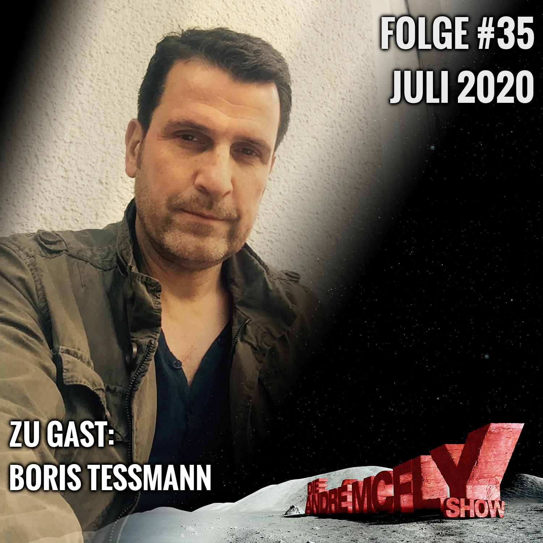 Die André McFly Show #35   Gast: Boris Tessmann