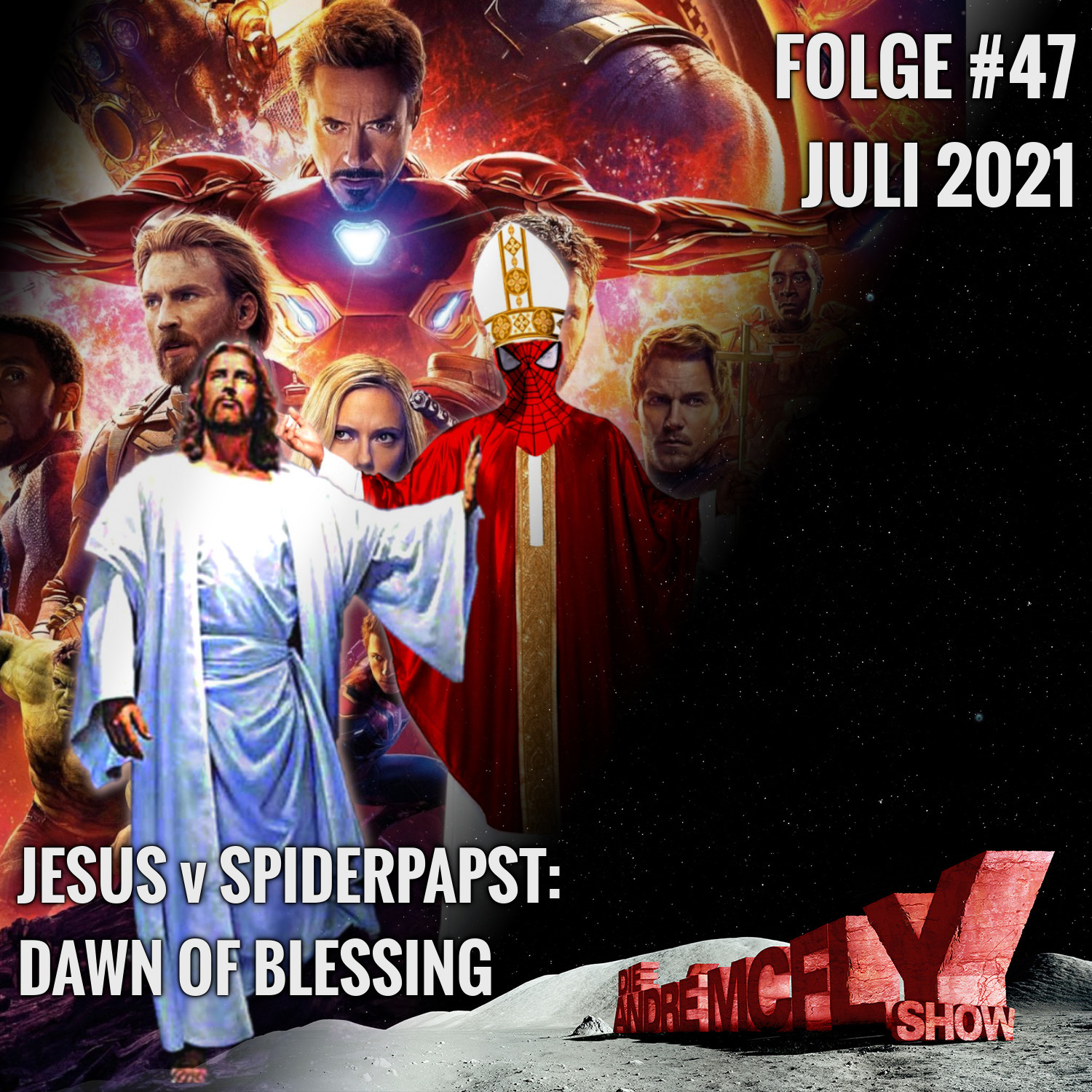 Die André McFly Show #47   Jesus v Spiderpapst: Dawn of Blessing