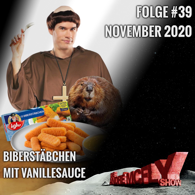 Die André McFly Show #39 | Biberstäbchen mit Vanillesauce